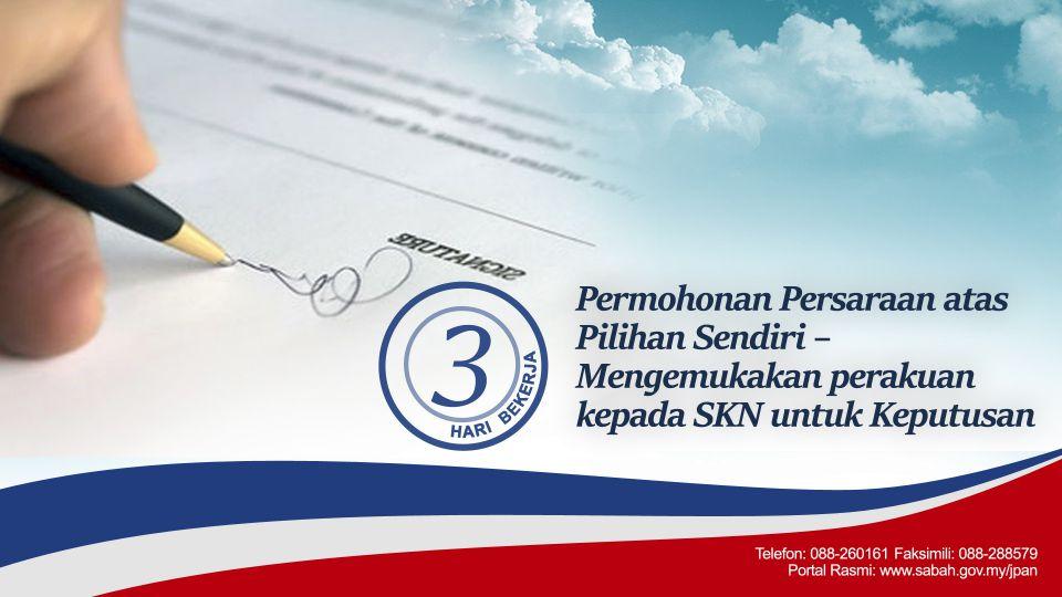 Permohonan persaraan atas pilihan sendiri - mengemukakan perakuan kepada Setiausaha Kerajaan Negeri untuk keputusan - 3 Hari Bekerja